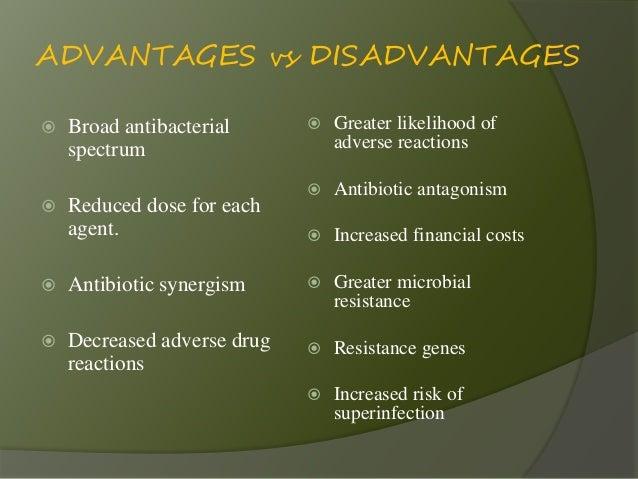 What are the advantages of antibiotics?