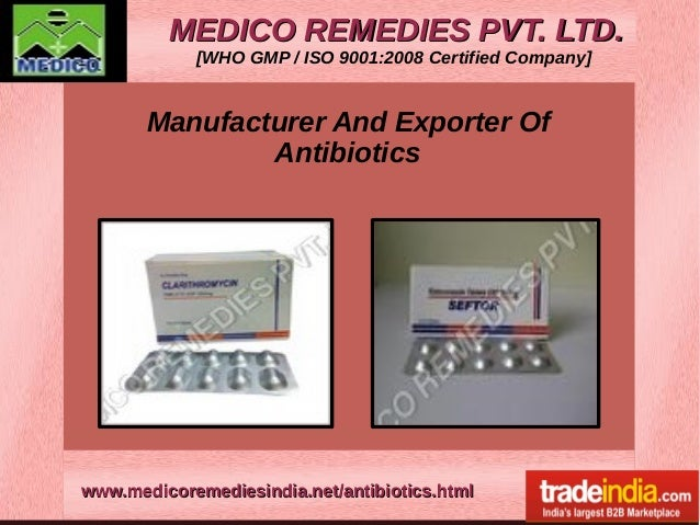 MEDICO REMEDIES PVT. LTD.MEDICO REMEDIES PVT. LTD. [WHO GMP / ISO 9001:2008 Certified Company] www.medicoremediesindia.net...