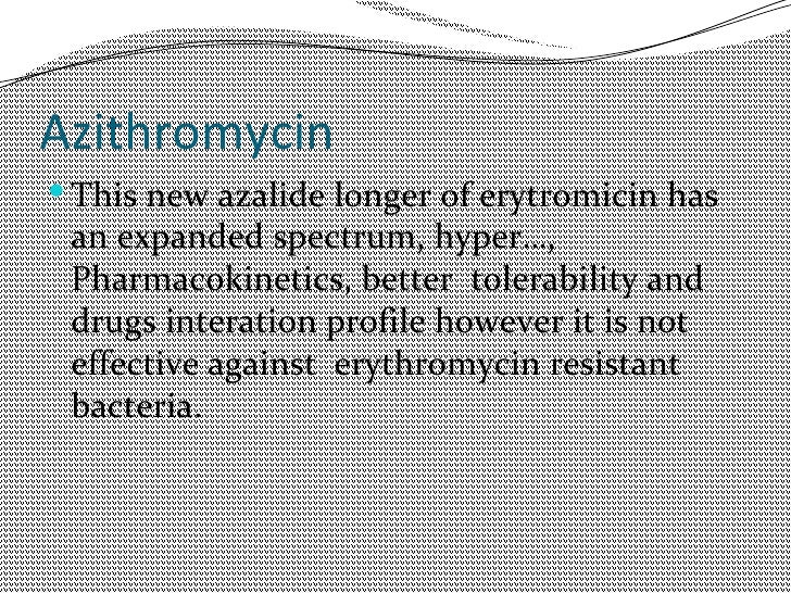 Antibiotics used in dentistry