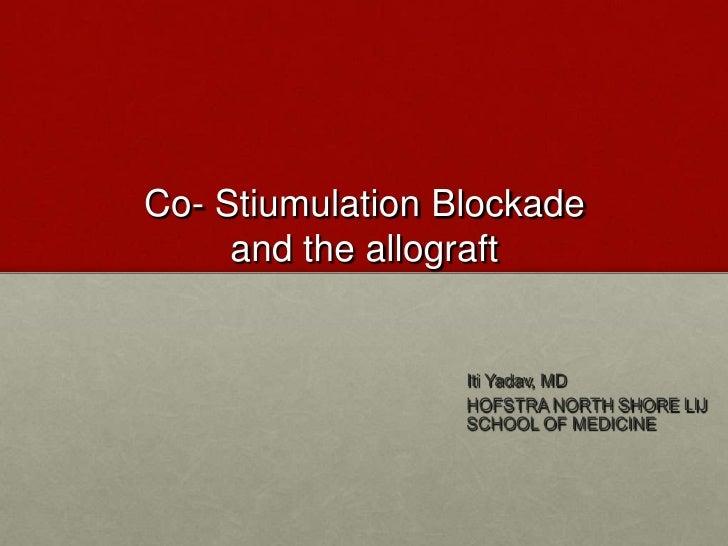 Co Stimulation Blockade and The Allograft