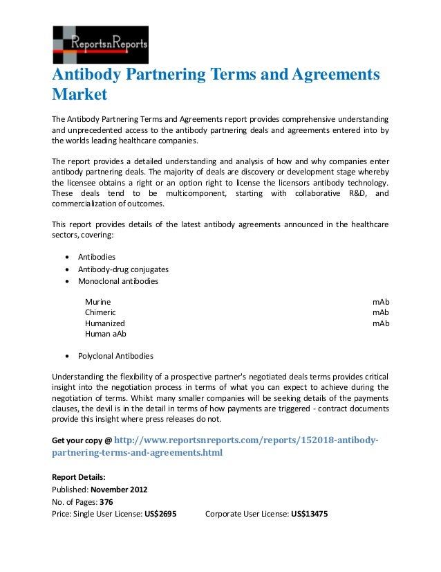 Antibody Partnering Terms and AgreementsMarketThe Antibody Partnering Terms and Agreements report provides comprehensive u...