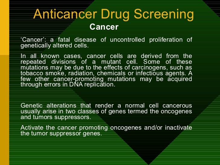 anti cancer drug screening in vitro essay Cell viability and cytotoxicity assays are used for drug says and can also be applied to high-throughput screening such as a 384 (human cervical cancer.