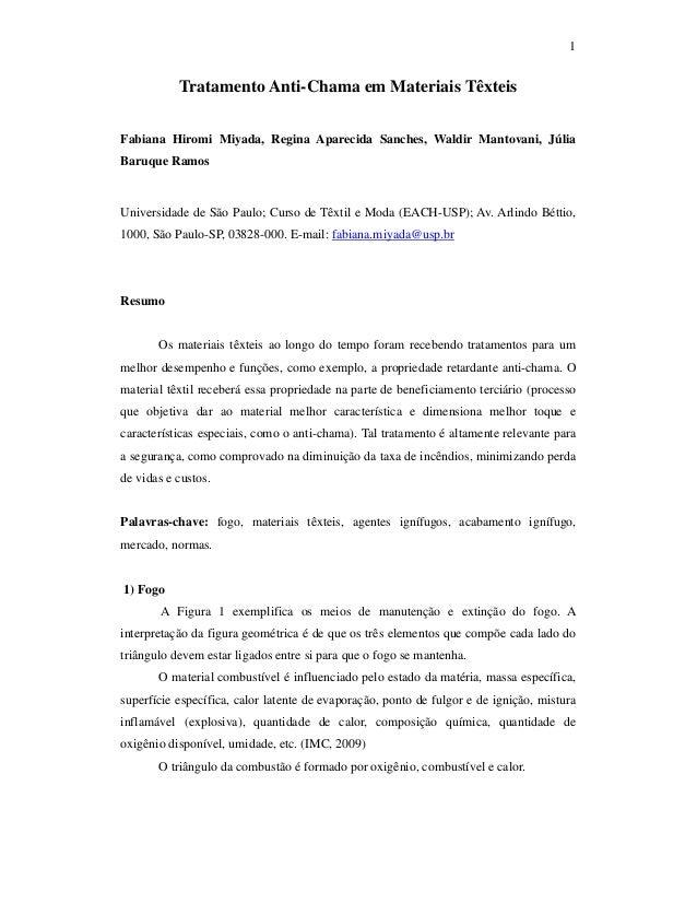 1  Tratamento Anti-Chama em Materiais Têxteis Fabiana Hiromi Miyada, Regina Aparecida Sanches, Waldir Mantovani, Júlia Bar...