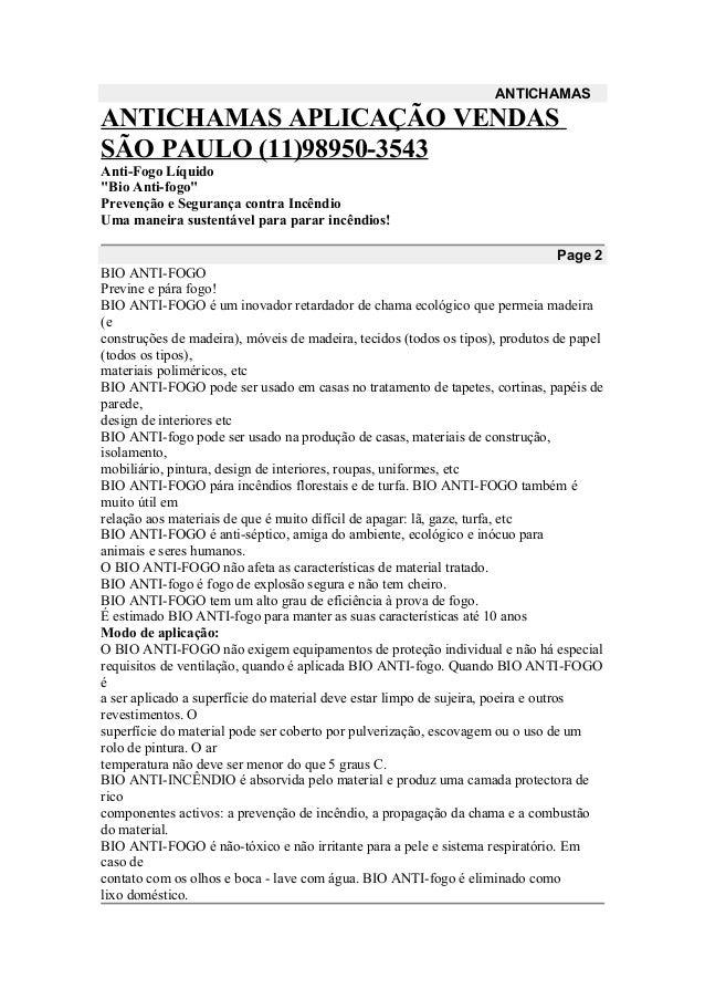 """ANTICHAMAS ANTICHAMAS APLICAÇÃO VENDAS SÃO PAULO (11)98950-3543 Anti-Fogo Líquido """"Bio Anti-fogo"""" Prevenção e Segurança co..."""