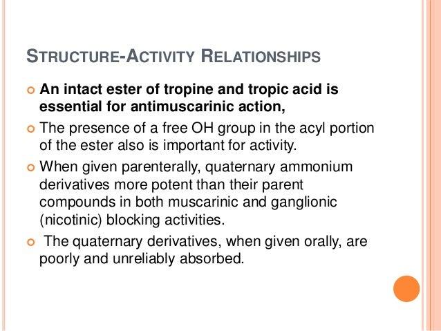  In toxic dose: (both atropine and scopolamine)  Excitement  Agitation  Hallucination  Coma  Disorientation  Deleri...