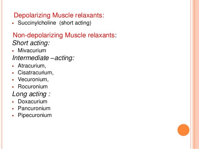 NON-DEPOLARIZING MUSCLE RELAXANTS: Mechanism of action: • It blocks nicotinic receptors competitively resulting in inhibit...
