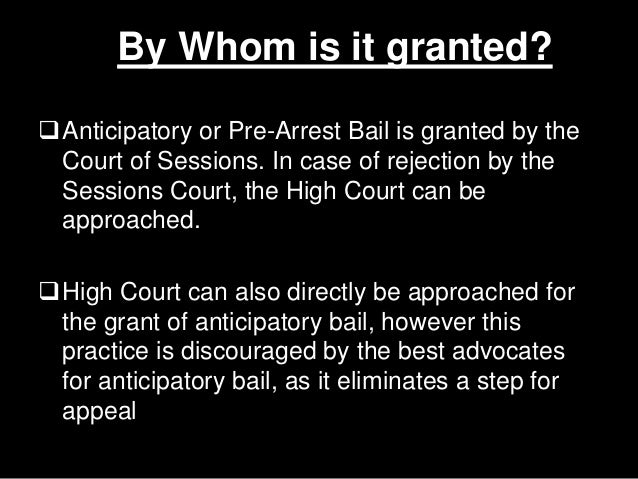 Anticipatory Bail Under Section 438 Of Criminal Procedure Code