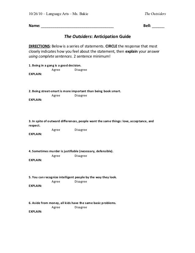 10/26/10 – Language Arts – Ms. Bakie                                           The OutsidersName: ________________________...