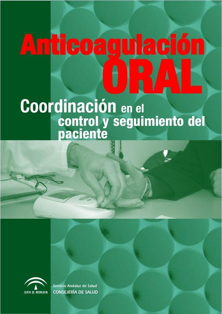 AnticoagulaciónCoordinación en el                                ORAL      control y seguimiento del      paciente    Serv...
