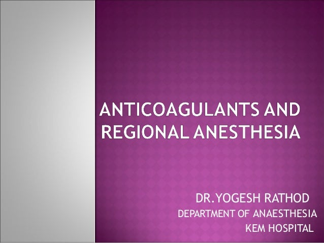 DR.YOGESH RATHOD DEPARTMENT OF ANAESTHESIA KEM HOSPITAL