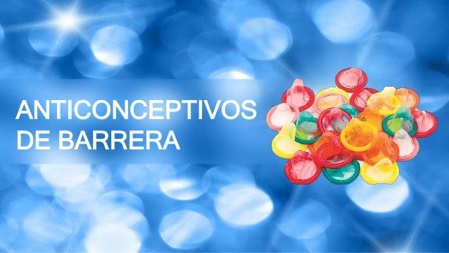 ANTICONCEPTIVOS DE BARRERA