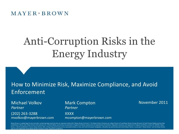 Anti-Corruption Risks in the                          Energy IndustryHow to Minimize Risk, Maximize Compliance, and AvoidE...