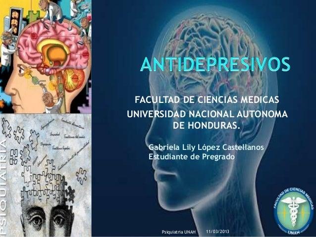 FACULTAD DE CIENCIAS MEDICASUNIVERSIDAD NACIONAL AUTONOMA         DE HONDURAS.   Gabriela Lily López Castellanos   Estudia...