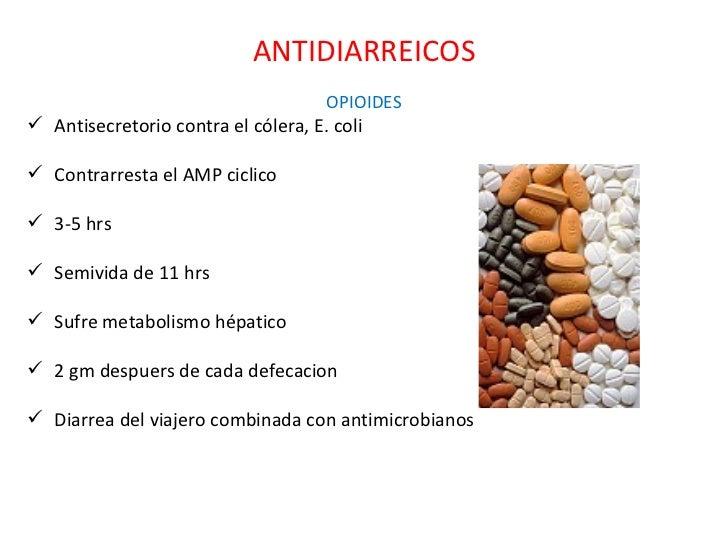 ANTIDIARREICOS <ul><li>OPIOIDES </li></ul><ul><li>Antisecretorio contra el cólera, E. coli </li></ul><ul><li>Contrarresta ...