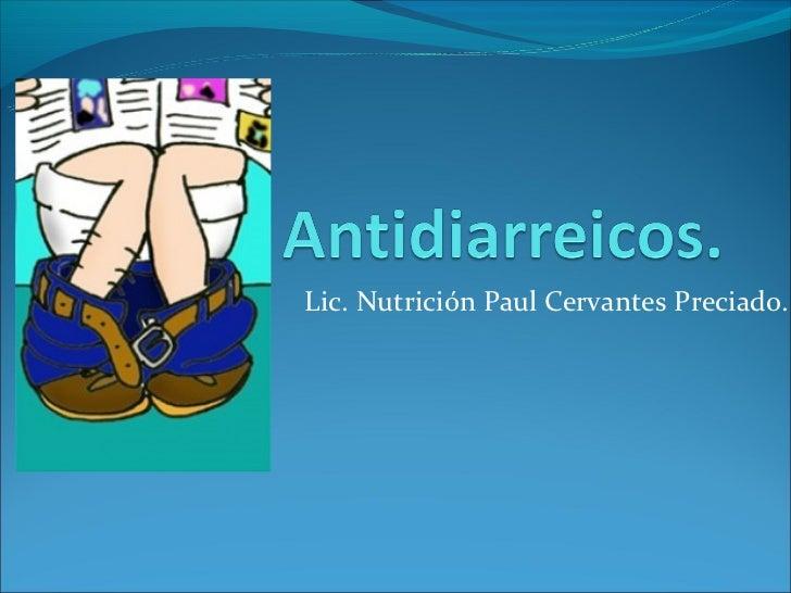 Lic. Nutrición Paul Cervantes Preciado.