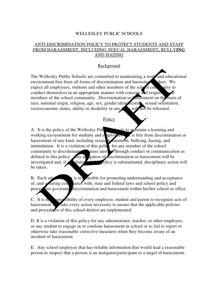 WELLESLEY PUBLIC SCHOOLS    ANTI-DISCRIMINATION POLICY TO PROTECT STUDENTS AND STAFF  FROM HARASSMENT, INCLUDING SEXUAL HA...