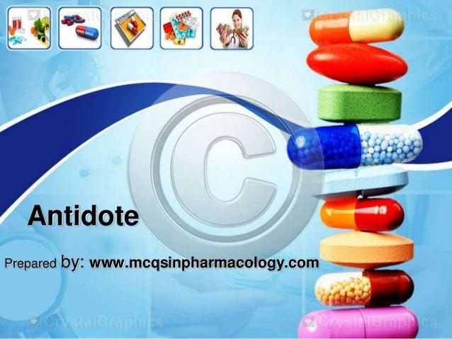Antidote Prepared by: www.mcqsinpharmacology.com