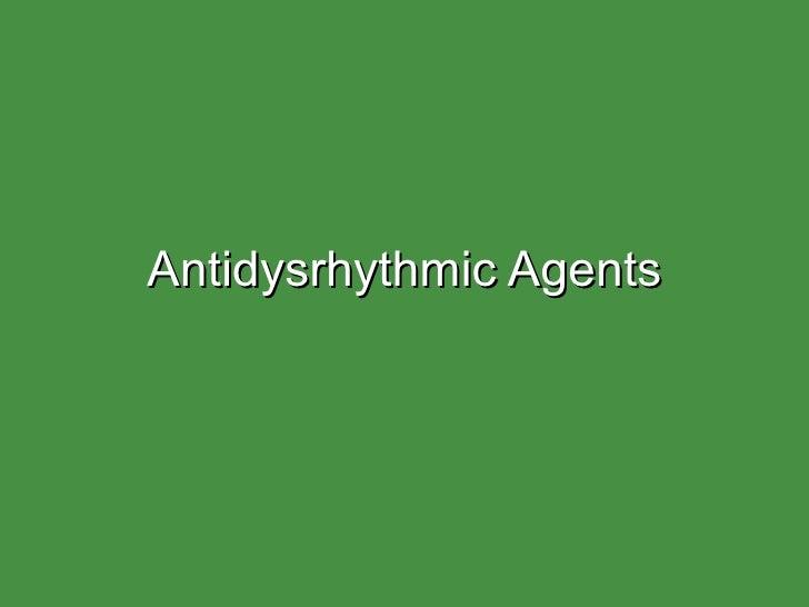 Antidysrhythmic Agents