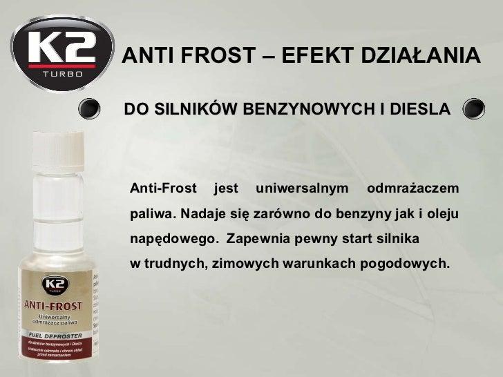 K2 Anti-frost - uniwersalny odmrazacz paliwa Slide 2