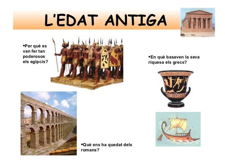 Edat Antiga Slide 2