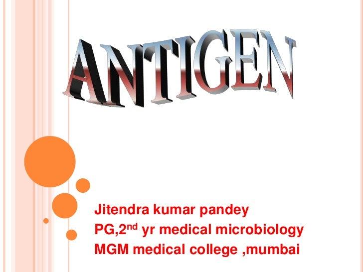 Jitendra kumar pandeyPG,2nd yr medical microbiologyMGM medical college ,mumbai