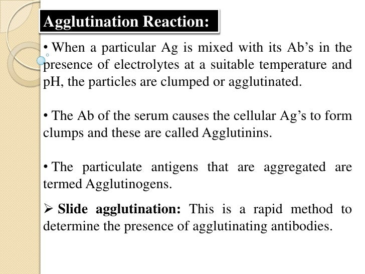 To a uniform suspension of particulate Ag, a drop ofsaline is added and then a drop of antiserum is added.The slide is gen...
