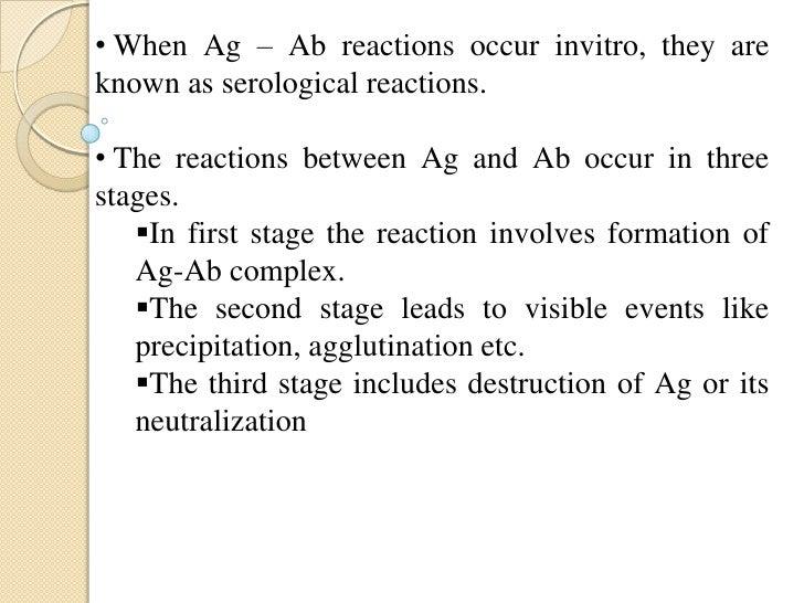 Salient Features of Antigen – AntibodyReaction:• Specificity of Antigen – Antibody Reaction.• Immune complex.• Binding Sit...