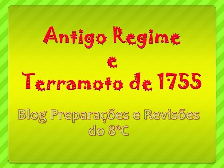 O Antigo Regime   O Antigo Regime ocorreu entre os séculos XVI e    XIX.