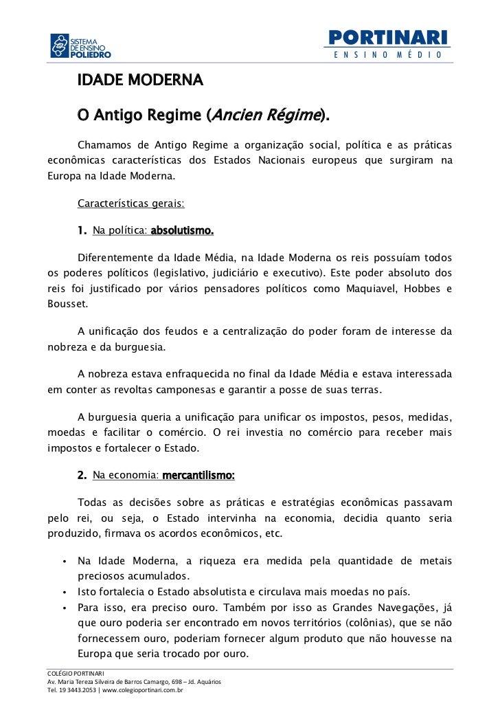 IDADE MODERNA          O Antigo Regime (Ancien Régime).          Chamamos de Antigo Regime a organização social, política ...