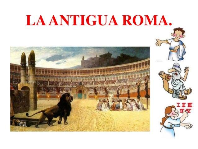 LAANTIGUA ROMA.
