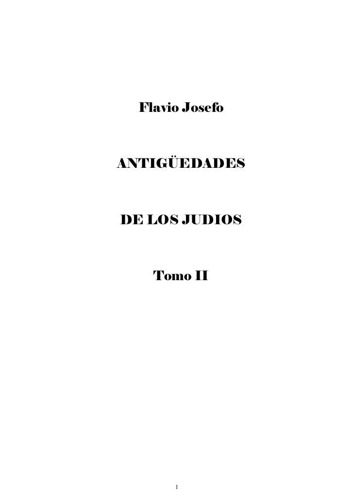 Flavio JosefoANTIGÜEDADESDE LOS JUDIOS    Tomo II       1