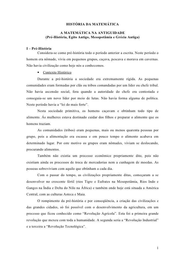 HISTÓRIA DA MATEMÁTICA                       A MATEMÁTICA NA ANTIGUIDADE             (Pré-História, Egito Antigo, Mesopotâ...