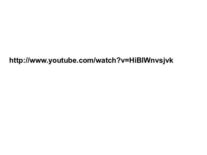 http://www.youtube.com/watch?v=HiBlWnvsjvk