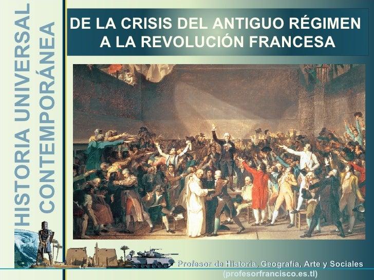 HISTORIA UNIVERSAL CONTEMPORÁNEA Profesor  de Historia, Geografía, Arte y Sociales ( profesorfrancisco.es.tl ) DE LA CRISI...