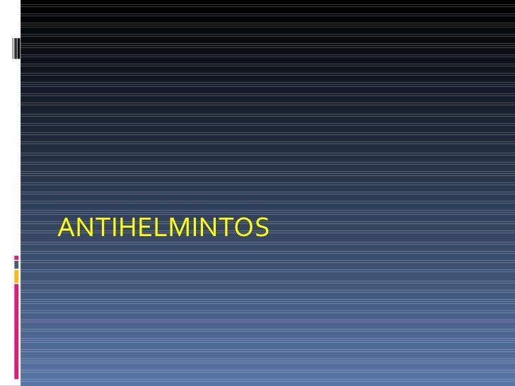 ANTIHELMINTOS