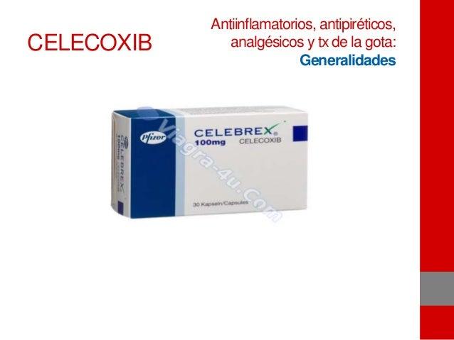 CELECOXIB Antiinflamatorios, antipiréticos, analgésicos y tx de la gota: Generalidades