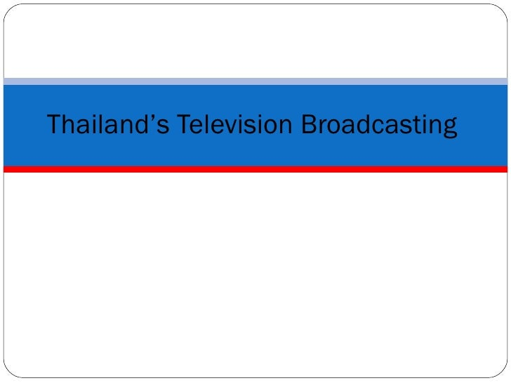Thailand's Television Broadcasting