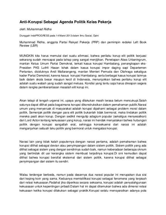 Anti-Korupsi Sebagai Agenda Politik Kelas Pekerja oleh: Muhammad Ridha Diunggah IndoPROGRESS pada 14 Maret 2013 dalam Ilmu...