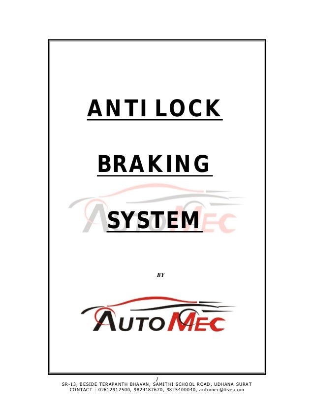 ANTI LOCK                    BRAKING                          SYSTEM                                                      ...