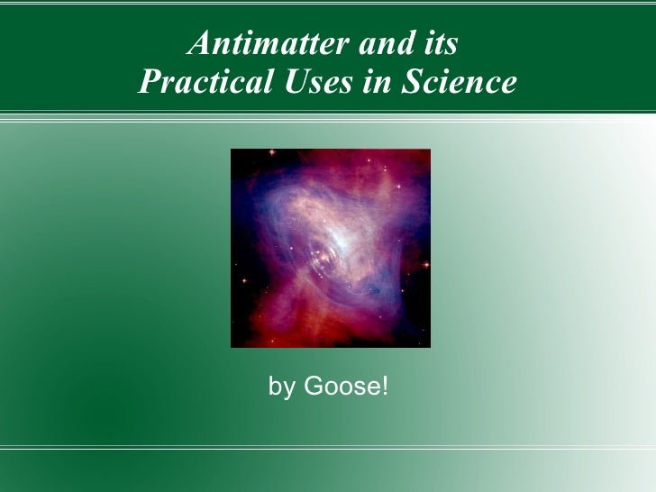 Career in research about antimatter