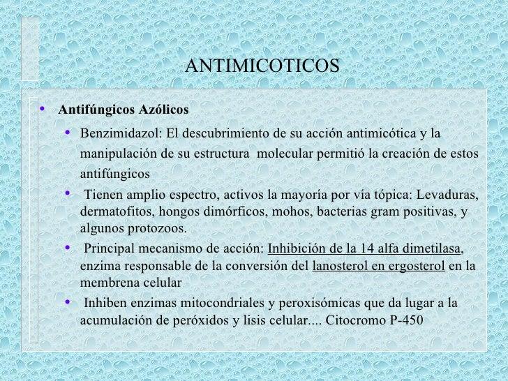 ANTIMICOTICOS <ul><li>Antifúngicos Azólicos </li></ul><ul><ul><li>Benzimidazol: El descubrimiento de su acción antimicótic...