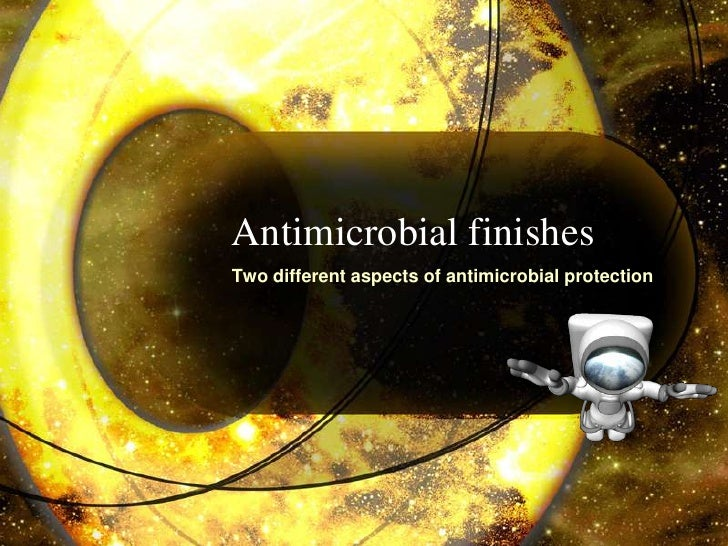 Antimicrobial finishesTwo different aspects of antimicrobial protection