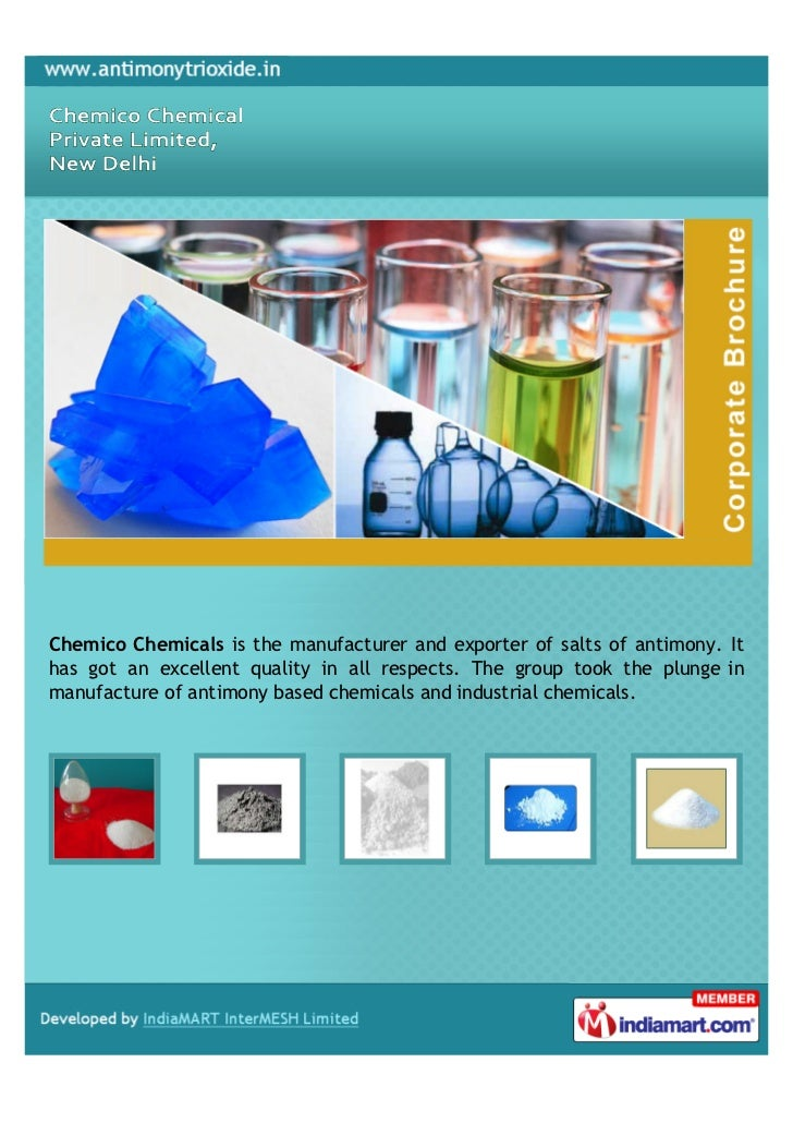Chemico Chemicals is the manufacturer and exporter of salts of antimony. Ithas got an excellent quality in all respects. T...