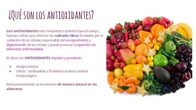 Antioxidantes ¿en qué alimentos se encuentran?
