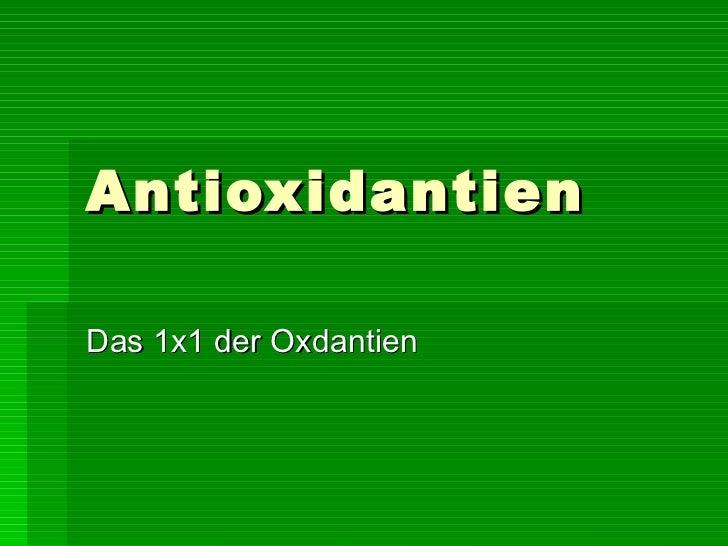 Antioxidantien Das 1x1 der Oxdantien