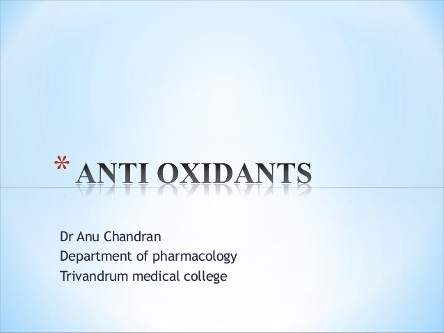 Dr Anu Chandran Department of pharmacology Trivandrum medical college