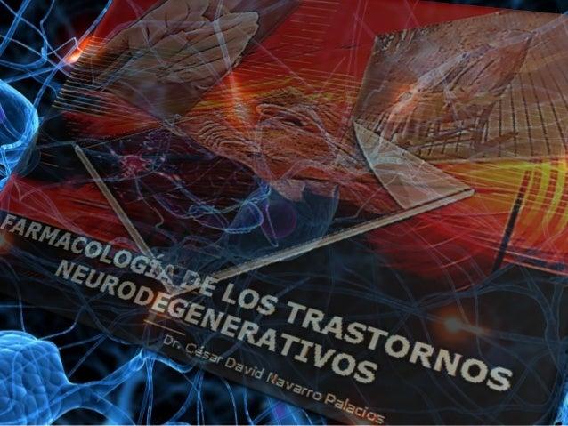 TRASTORNOS NEUROLÓGICOS • Desde la epilepsia, enfermedad de Alzheimer, enfermedad de Parkinson o ECV, afectan en todo el m...