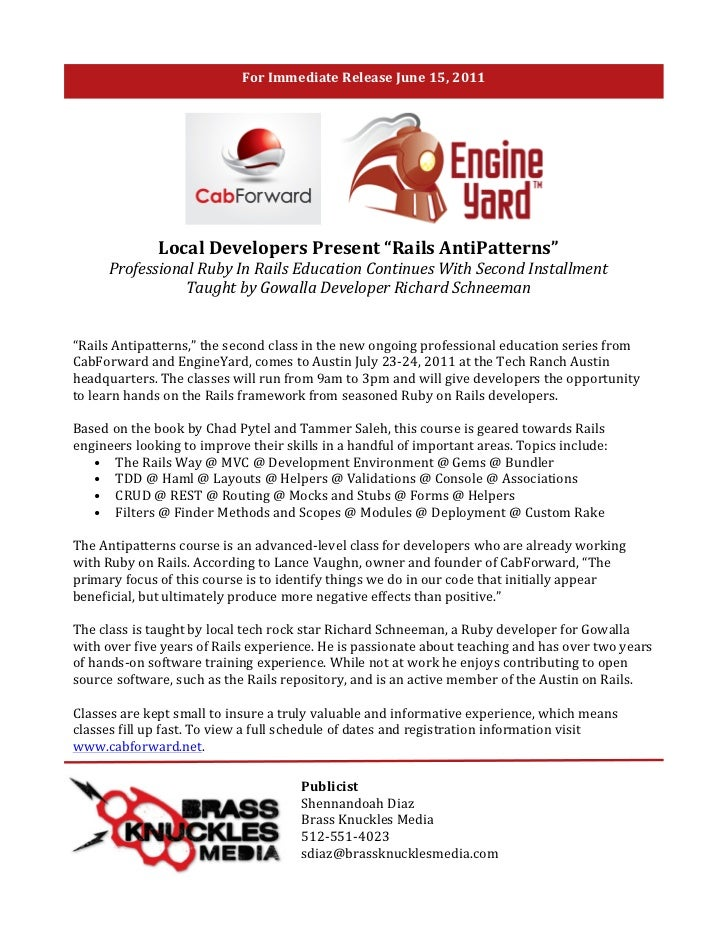 "For	  Immediate	  Release	  June	  15,	  2011	  	                              Local	  Developers	  Present	  ""Rails	  Ant..."