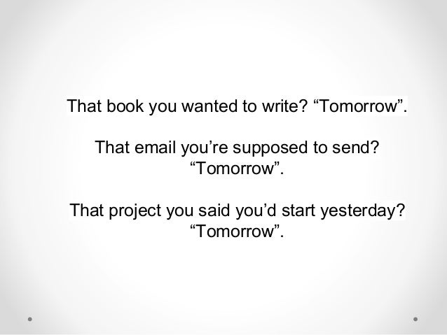 Anti procrastination: 23 techniques to beat procrastination and get things done Slide 3
