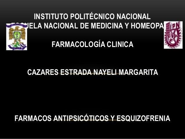 INSTITUTO POLITÉCNICO NACIONAL ESCUELA NACIONAL DE MEDICINA Y HOMEOPATÍA FARMACOLOGÍA CLINICA CAZARES ESTRADA NAYELI MARGA...